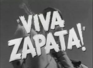 <i>Viva Zapata!</i> Original Trailer